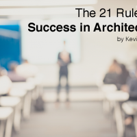 The 21 Rules for<br> Success in Architecture
