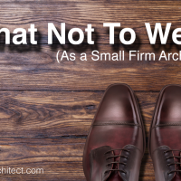 What Not To Wear (As a Small Firm Architect)