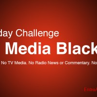 A Holiday Challenge: Full Media Blackout
