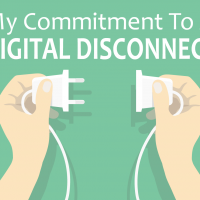 My Commitment To A Digital Disconnect