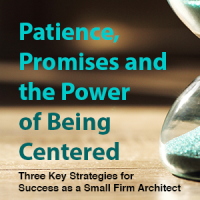 3 Key Strategies for Success as a Small Firm Architect