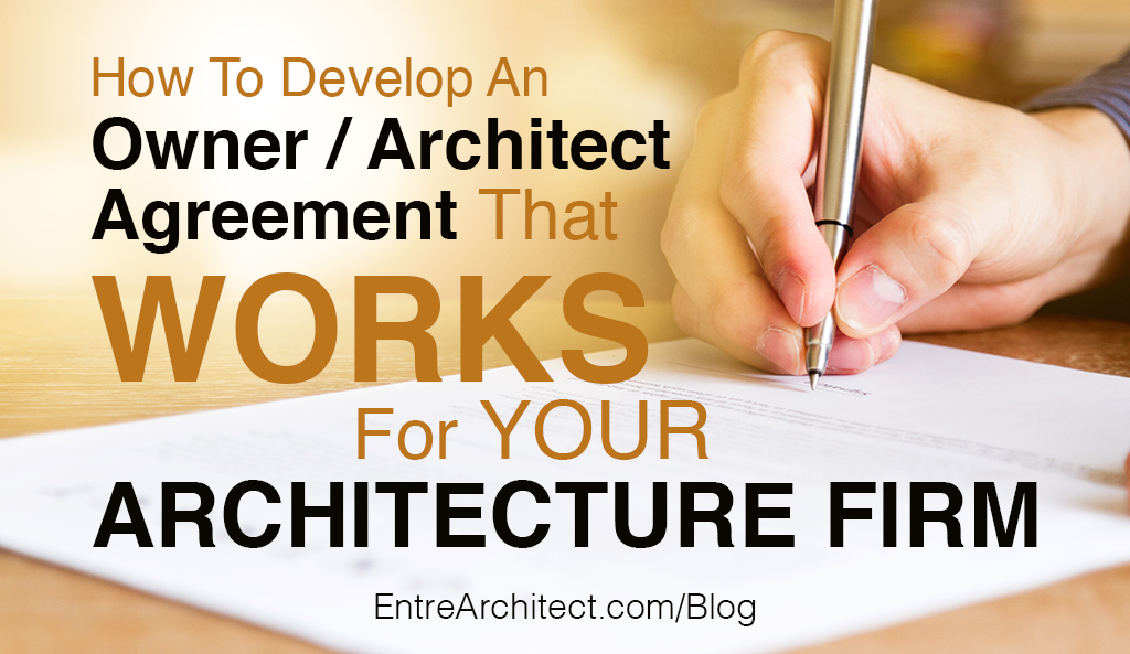 How To Develop An Owner Architect Agreement