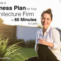 How to Write a Business Plan for Your Architecture Firm in 60 Minutes or Less