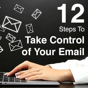 EA193: 12 Steps to Take Control of Your Email [Podcast]