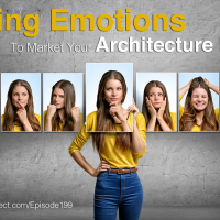 EA199: Using Emotions to Market Your Architecture Firm [Podcast]