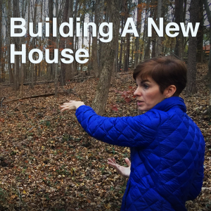 EA201: We're Building a New House for Our Family [Podcast]