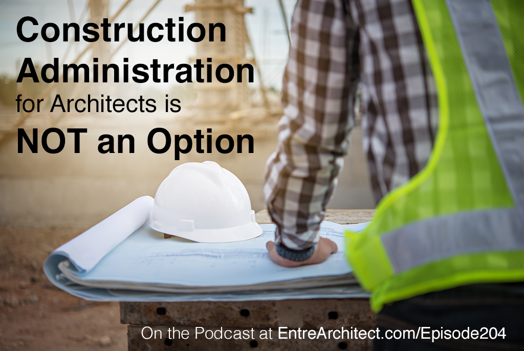 Construction Administration is one of the services we offer.