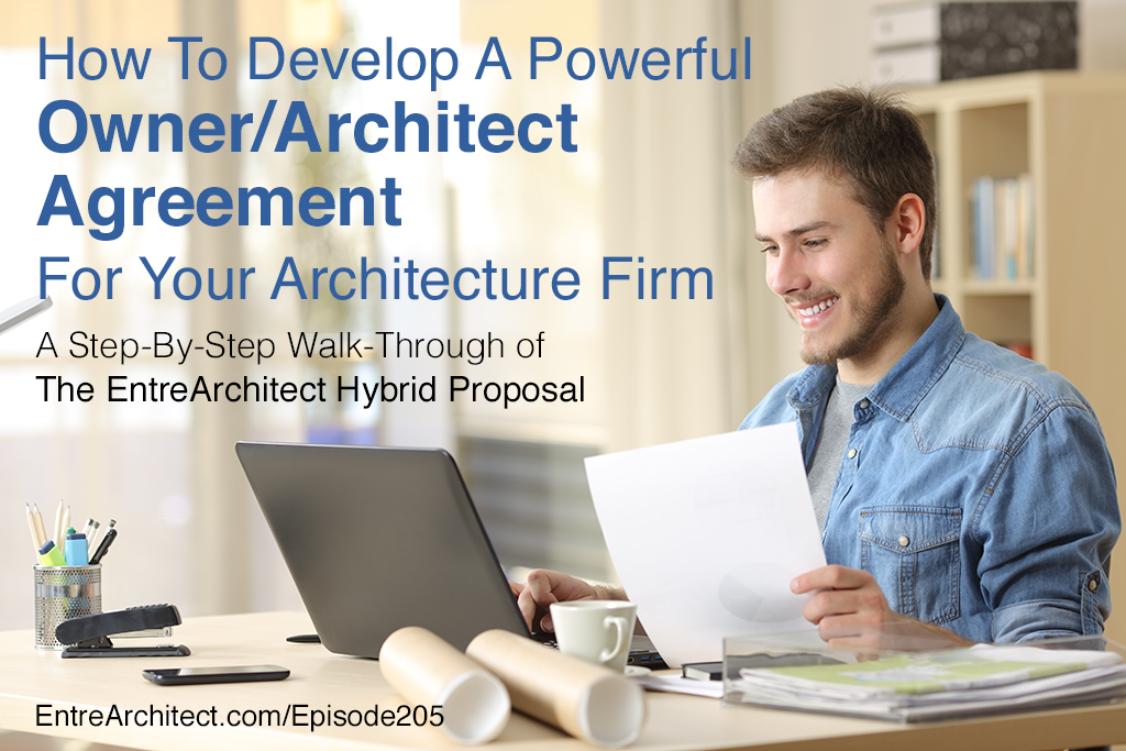 How to develop a powerful owner architect agreement for your ea205 how to develop a powerful owner architect agreement for your architecture firm podcast platinumwayz
