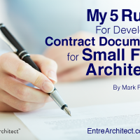 My 5 Rules for Developing Contract Documents for Small Firm Architects