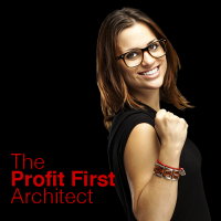 The Power of<br>The Profit First Architect