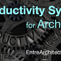 A Productivity System for Architects
